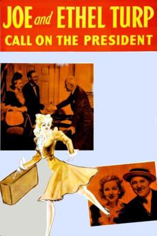 Joe and Ethel Turp Call on the President