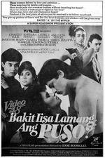 Bakit Iisa Lamang Ang Puso?