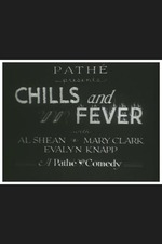 Chills and Fever