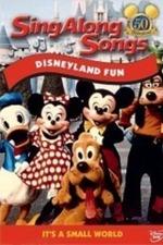 Disney Sing-Along Songs: Disneyland Fun