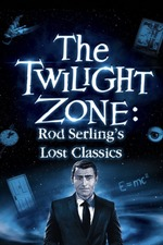Twilight Zone: Rod Serling's Lost Classics