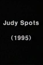 The Judy Spots