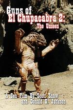 Guns of El Chupacabra 2: The Unseen