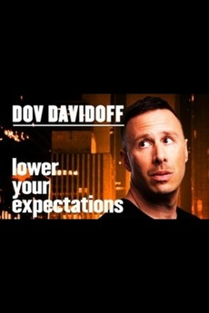Dov Davidoff: Lower Your Expectations (2016) • Film + cast • Letterboxd