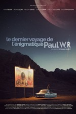 The Last Journey of the Enigmatic Paul WR