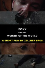 Foxy and the Weight of the World