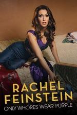 Rachel Feinstein: Only Whores Wear Purple