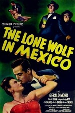 The Lone Wolf in Mexico
