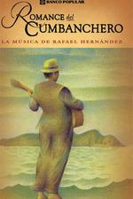 Romance del cumbanchero: la música de Rafael Hernández