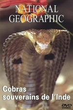 National Geographic : Cobras souverains de l'inde