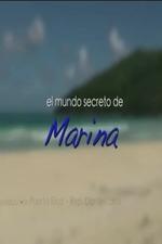 Marina's Secret World