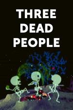 Three Dead People