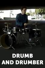 Drumb and Drumber