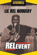 Lil Rel: RELevent