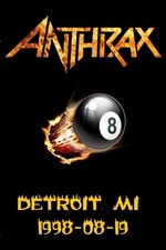Anthrax: [1998] Detroit, Michigan