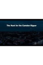 The Hunt for the Camden Ripper