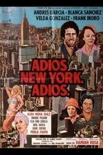 Adiós New York, adiós
