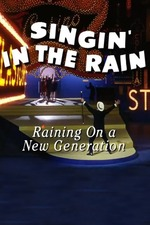 Singin' in the Rain: Raining on a New Generation