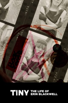 Tiny: The Life of Erin Blackwell (2016)