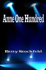 Anne One Hundred
