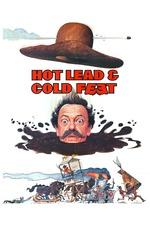 Hot Lead & Cold Feet