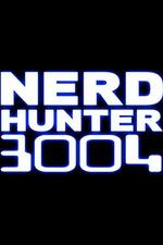 Nerd Hunter 3004