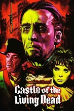 The Castle of the Living Dead