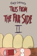 Tales from the Far Side II