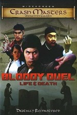Bloody Duel: Life & Death