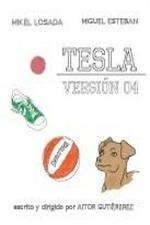 Tesla. Versión 04