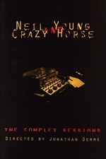 Neil Young and Crazy Horse: The Complex Sessions