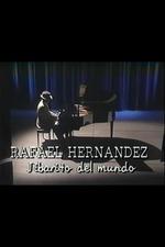 Rafael Hernández, jibarito del mundo
