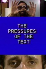 The Pressures of the Text