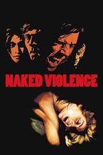 Naked Violence