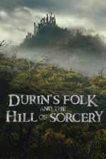 Durin's Folk and the Hill of Sorcery
