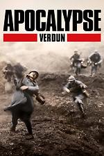 Apocalypse: The Battle of Verdun