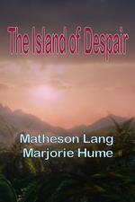 The Island of Despair