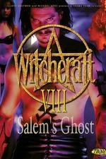 Witchcraft 8: Salem's Ghost