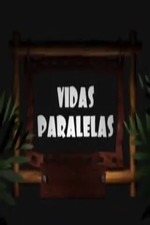 Vidas paralelas