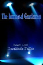 The Immortal Gentleman
