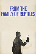 From the Family of Reptiles