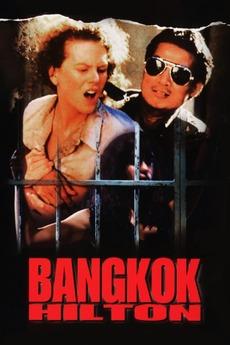 Bangkok Hilton 1989 Reviews Film Cast Letterboxd