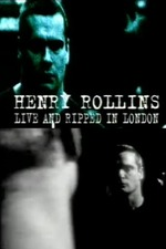 Henry Rollins: Live and Ripped in London