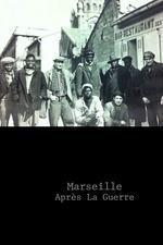 Marseille Après La Guerre