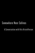 Somewhere Near Salinas: A Conversation with Kris Kristofferson