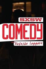 SXSW Comedy with Natasha Leggero