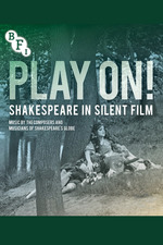 Play On! Shakespeare in Silent Film