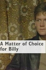 A Matter of Choice for Billy