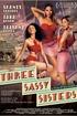 Three Sassy Sisters