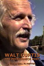 Walt Curtis: The Peckerneck Poet